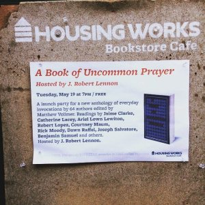 Housing Works UNCOMMON PRAYER flier